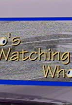 Who's Watching Who?