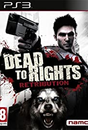 Dead to Rights: Retribution Poster