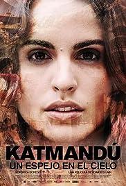 Katmandú, un espejo en el cielo(2011) Poster - Movie Forum, Cast, Reviews