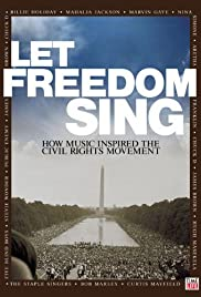 Let Freedom Sing: How Music Inspired the Civil Rights Movement Poster