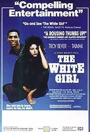 The White Girl Poster