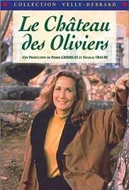 Le château des oliviers Poster