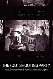The Foot Shooting Party Poster