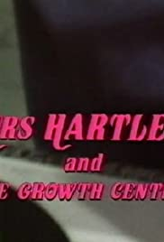 Mrs. Hartley and the Growth Centre Poster