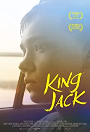 King Jack (2015) Poster - Movie Forum, Cast, Reviews