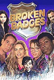 Broken Badges Poster