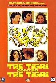 Tre tigri contro tre tigri Poster