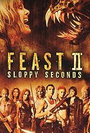 Feast II: Sloppy Seconds Poster