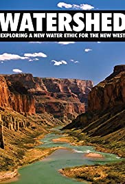 Watershed: Exploring a New Water Ethic for the New West Poster