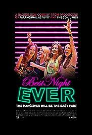 Best Night Ever(2013) Poster - Movie Forum, Cast, Reviews