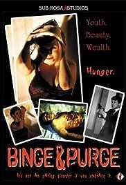 Binge & Purge Poster