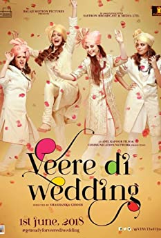 Kareena Kapoor Khan, Sonam Kapoor, Swara Bhaskar, and Shikha Talsania in Veere Di Wedding (2018)