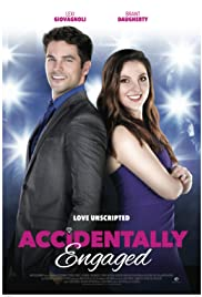 Accidentally Engaged(2016) Poster - Movie Forum, Cast, Reviews