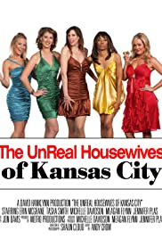 unReal Housewives of Kansas City Poster