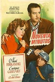 Noventa minutos Poster