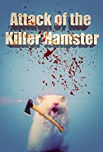 Primary image for Attack of the Killer Hamster