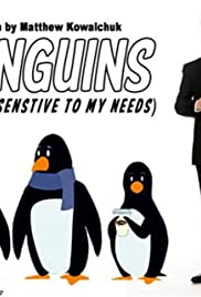 Penguins (Are So Sensitive to My Needs) Poster