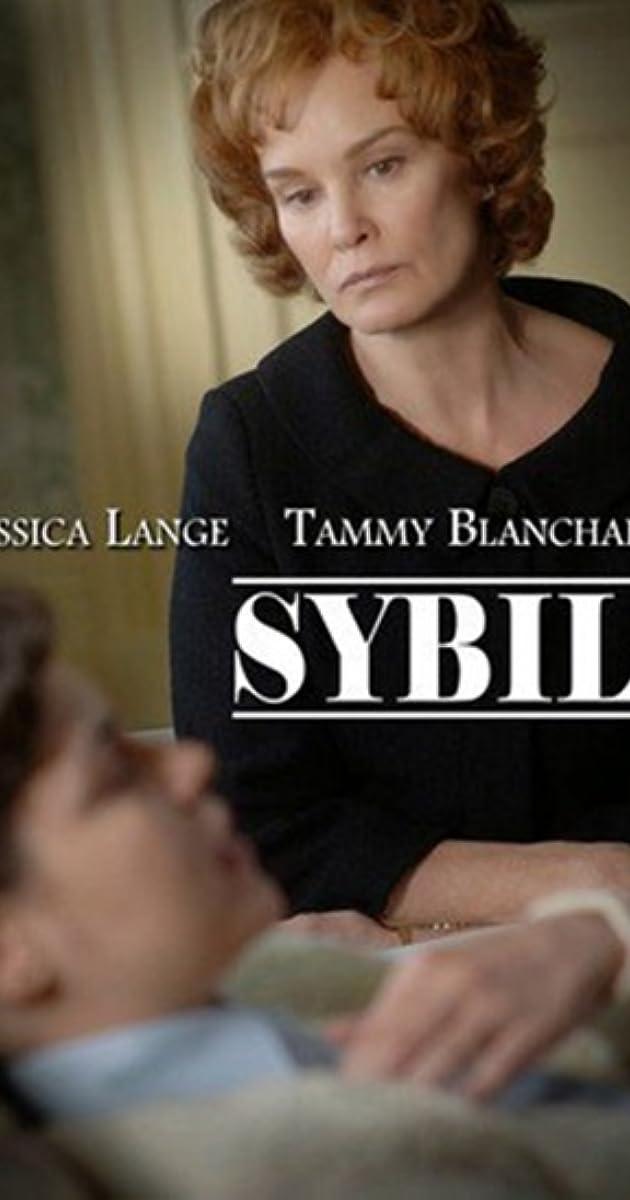 sybil tv movie 2007 full cast amp crew imdb