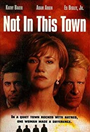 Not in This Town Poster