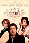 See This Before You Die: Hal Hartley's 'Trust'