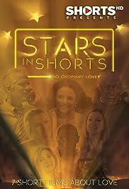 Stars in Shorts: No Ordinary Love Poster