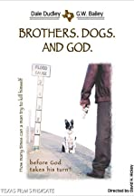 Brothers. Dogs. And God.
