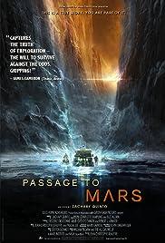 Passage to Mars(2016) Poster - Movie Forum, Cast, Reviews