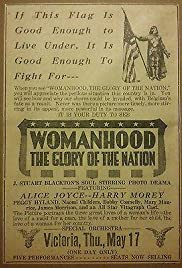 Womanhood, the Glory of the Nation Poster