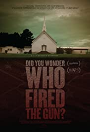 Did You Wonder Who Fired the Gun? Poster