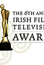 Primary image for The 6th Annual Irish Film and Television Awards