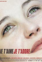 Primary image for Je t'aime, je t'adore