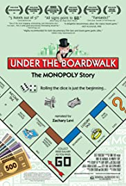 Under the Boardwalk: The Monopoly Story Poster