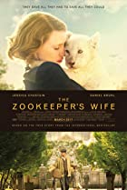 The Zookeeper's Wife (2017) Poster
