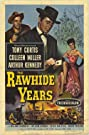 The Rawhide Years (1956) Poster