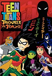 Teen Titans: Trouble in Tokyo Poster