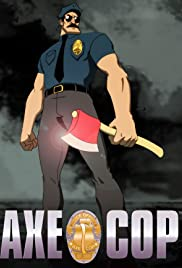 Axe Cop Poster - TV Show Forum, Cast, Reviews