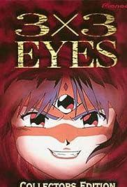 3x3 Eyes: Legend of the Divine Demon Poster - TV Show Forum, Cast, Reviews