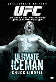The Ultimate Iceman: Chuck Liddell Poster