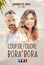 Coup De Foudre A Bora Bora