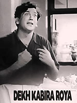 Dekh Kabira Roya watch online