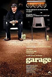 Garage(2007) Poster - Movie Forum, Cast, Reviews