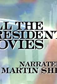 All the Presidents' Movies: The Movie Poster
