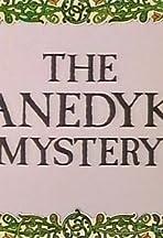 The Danedyke Mystery