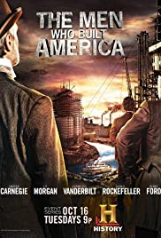 The Men Who Built America Poster
