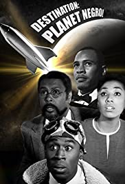 Image result for Destination: Planet Negro!