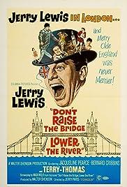 Don't Raise the Bridge, Lower the River(1968) Poster - Movie Forum, Cast, Reviews
