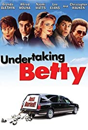 Undertaking Betty (2002) Poster - Movie Forum, Cast, Reviews