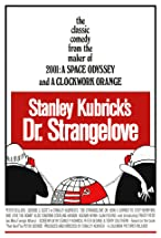 Primary image for Dr. Strangelove or: How I Learned to Stop Worrying and Love the Bomb
