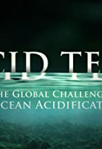 Acid Test: The Global Challenge of Ocean Acidification