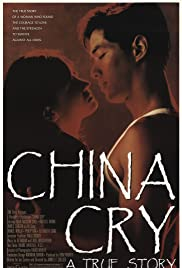 China Cry: A True Story(1990) Poster - Movie Forum, Cast, Reviews